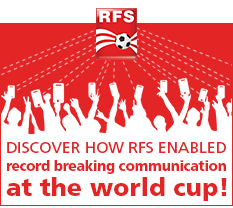 Discover how RFS enablerd record breaking communication at the world cup!