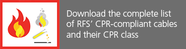 Download the complete liste of RFS' CPR-compliant cables and their CPR class